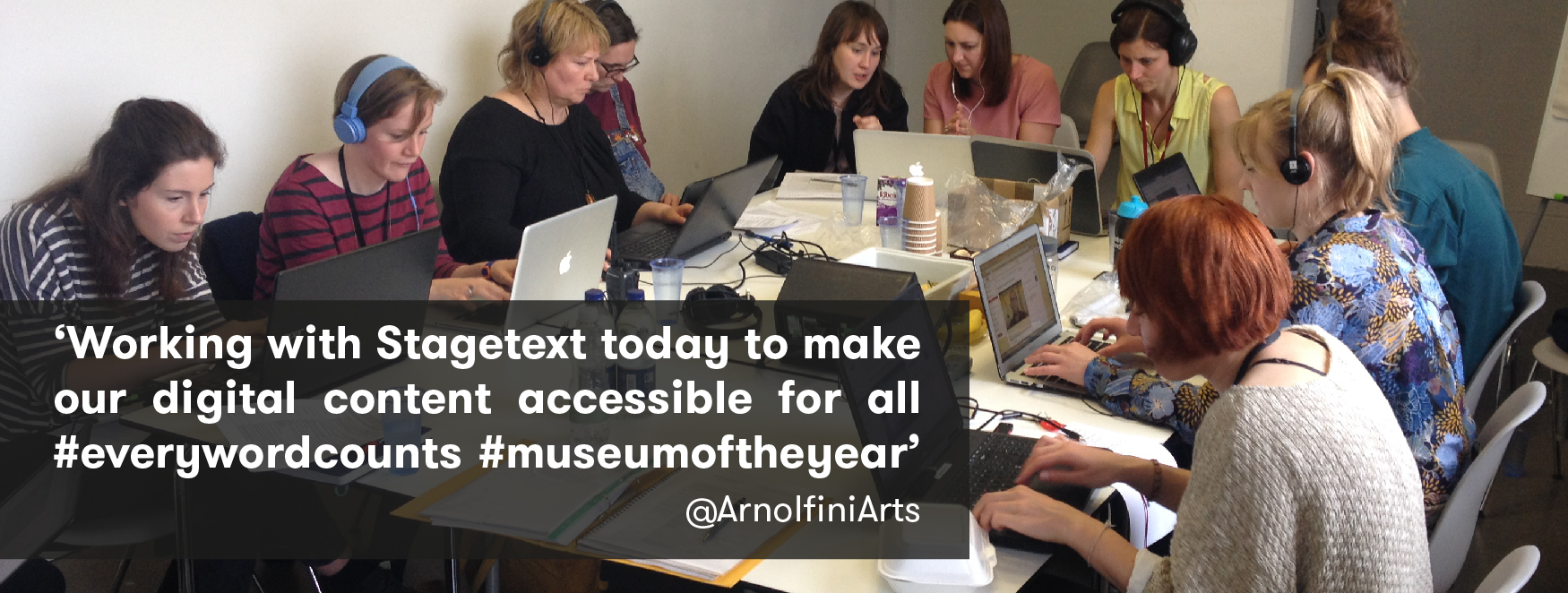 image shows a group of people working with stagtext to make their musuem more accessible